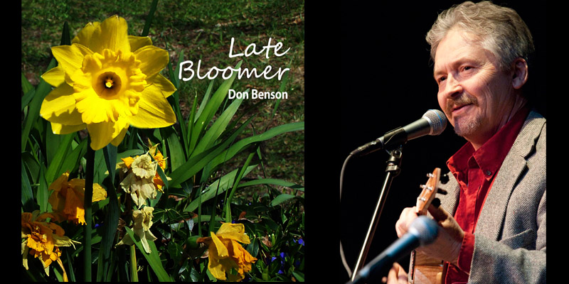 "Don Benson – ""Late Bloomer"" – CD Release Party"